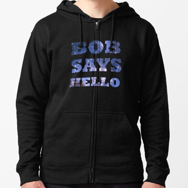 Bob dice hola Sudadera con capucha y cremallera