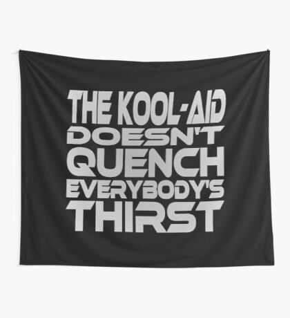 Thirsty? (Grey) Wall Tapestry