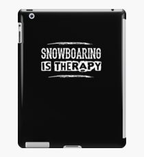 Snowboarding Is Therapy - Winter Sports Snow  iPad Case/Skin