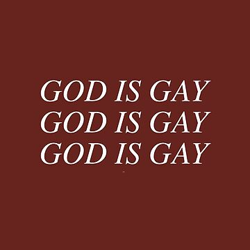 GOD IS GAY - gay stuff by cvx-official