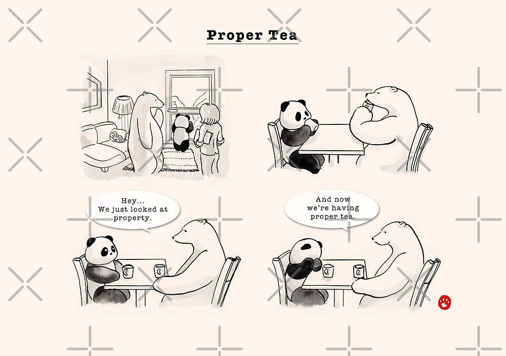 Proper Tea by Panda And Polar Bear