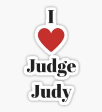 I love judge judy Sticker