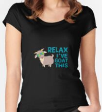 Relax I've Goat This - Funny Goat Farmer Pet Lover Women's Fitted Scoop T-Shirt
