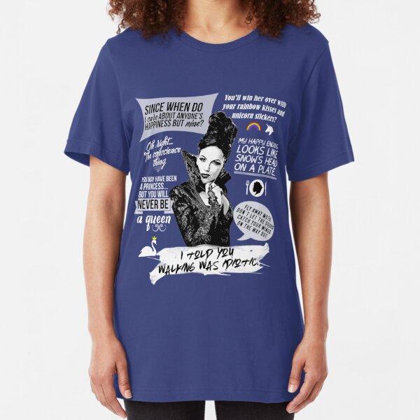 Evil Queen / Regina Mills Quotes - Ouat Slim Fit T-Shirt