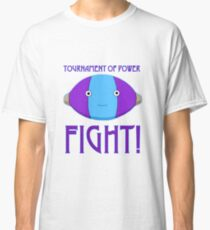 Tournament of Power - FIGHT! Classic T-Shirt