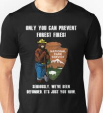 Only You Can Prevent Forest Fires National Pack Service  T-Shirt