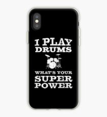 I Play Drums Whats Your Super Power   Drummer iPhone Case