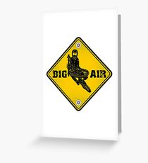 BIG AIR Greeting Card