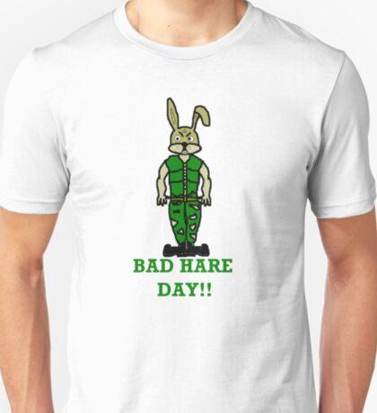 Bad Hare Day! T-Shirt