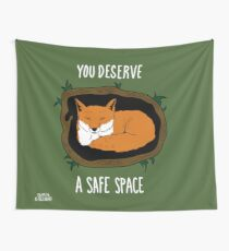 You Deserve A Safe Space Wall Tapestry