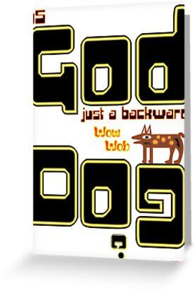 God Dog T-shirt Design by muz2142