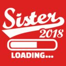 Sister 2018 by Designzz