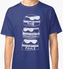 The Traditional Fools Classic T-Shirt