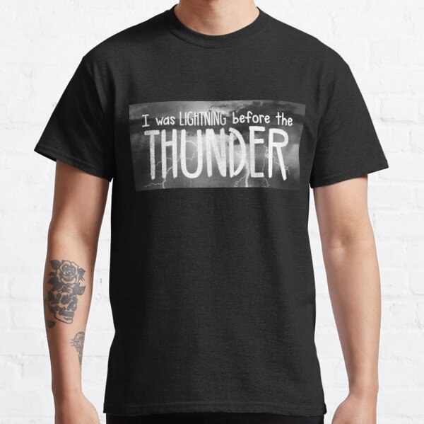 Thunder - Imagine Dragons lyrics Classic T-Shirt