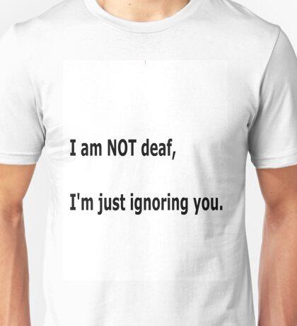 I'm NOT deaf T-Shirt