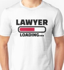 Lawyer loading T-Shirt