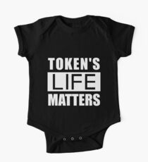 Token's Life Matters (White Text) One Piece - Short Sleeve