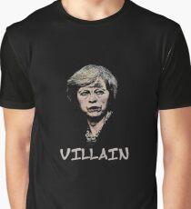 theresa may is a villain Graphic T-Shirt