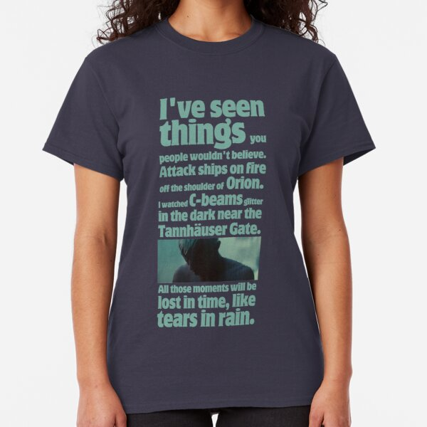 like tears in rain - blade runner quote  Classic T-Shirt