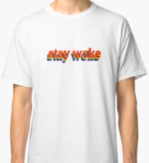 Stay Woke Graphic Classic T-Shirt