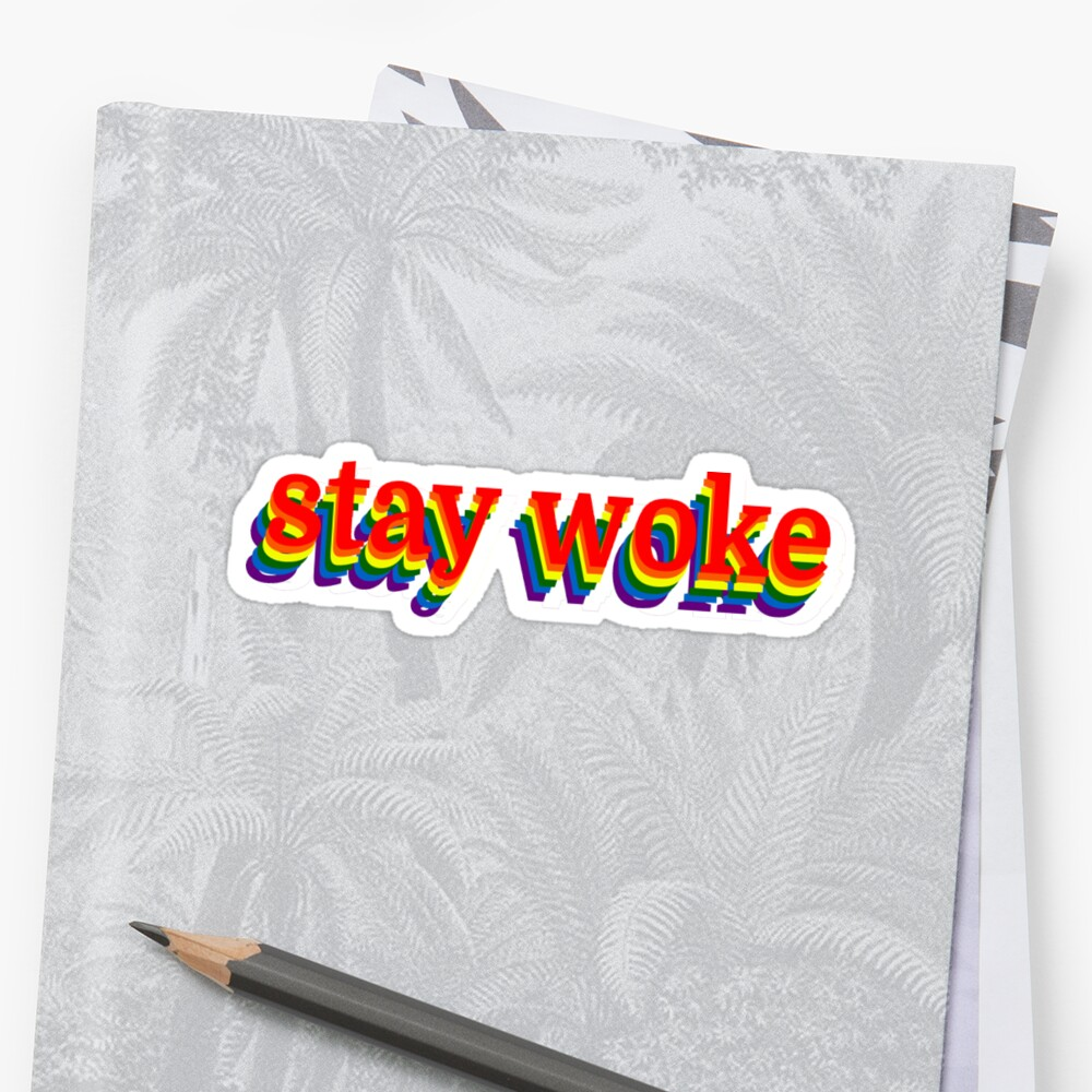 Stay Woke Graphic by Sylvdesigns