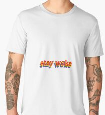 Stay Woke Graphic Men's Premium T-Shirt