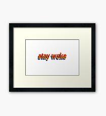 Stay Woke Graphic Framed Print
