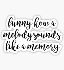 MELODY SOUNDS LIKE A MEMORY | Springsteen by Eric Church Sticker