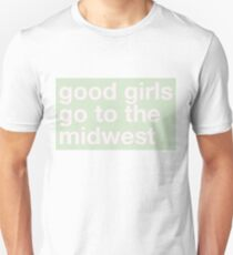 good girls go to the midwest Unisex T-Shirt