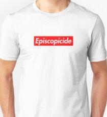 Episcopicide Unisex T-Shirt