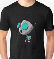 I saw a squirrel Unisex T-Shirt