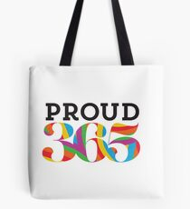 PROUD 365 Tote Bag