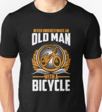 Never Underestimate An Old Man With A Bicycle Shirt Unisex T-Shirt
