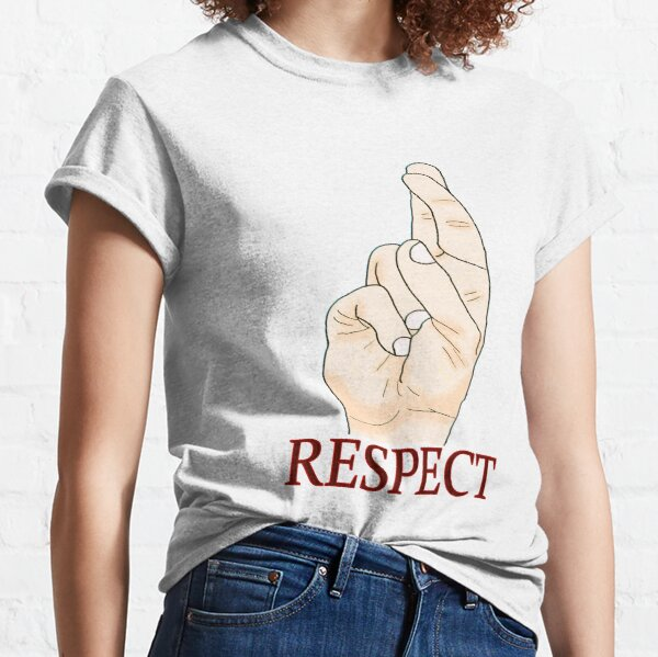Respect - In Sign Language Classic T-Shirt