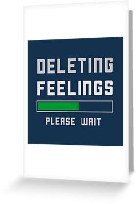 Deleting Feelings Relationship Breakup Greeting Cards By
