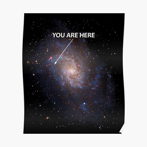You Are Here Universe Galaxy Poster