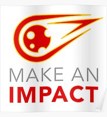 Time To Make An Impact Poster