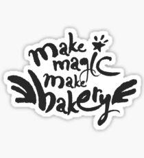Make Magic Make Bakery Sticker