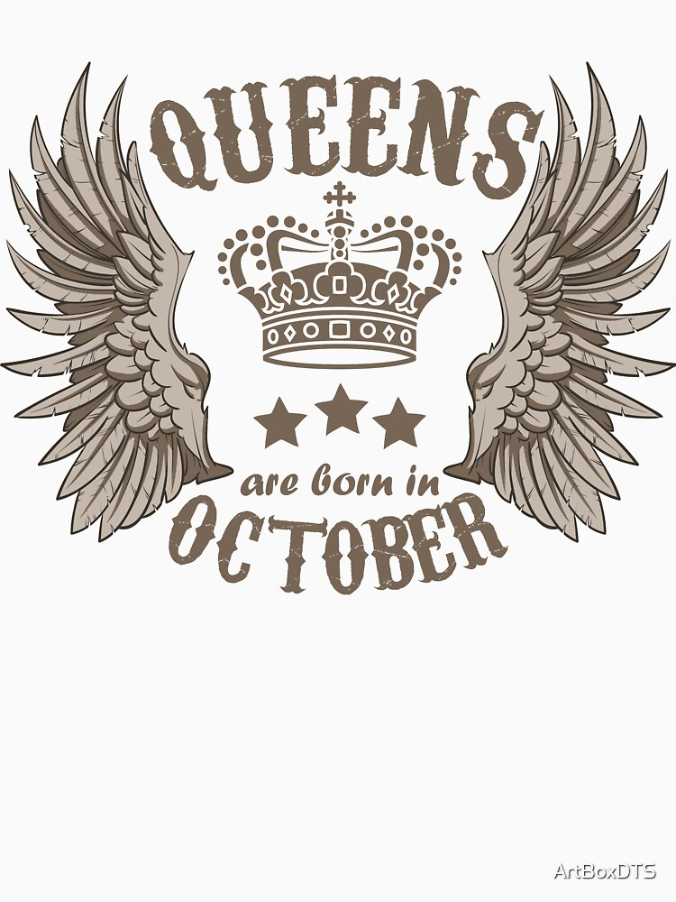 Queens are born in October by ArtBoxDTS
