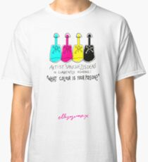 'What Colour is Your Poison' Classic T-Shirt