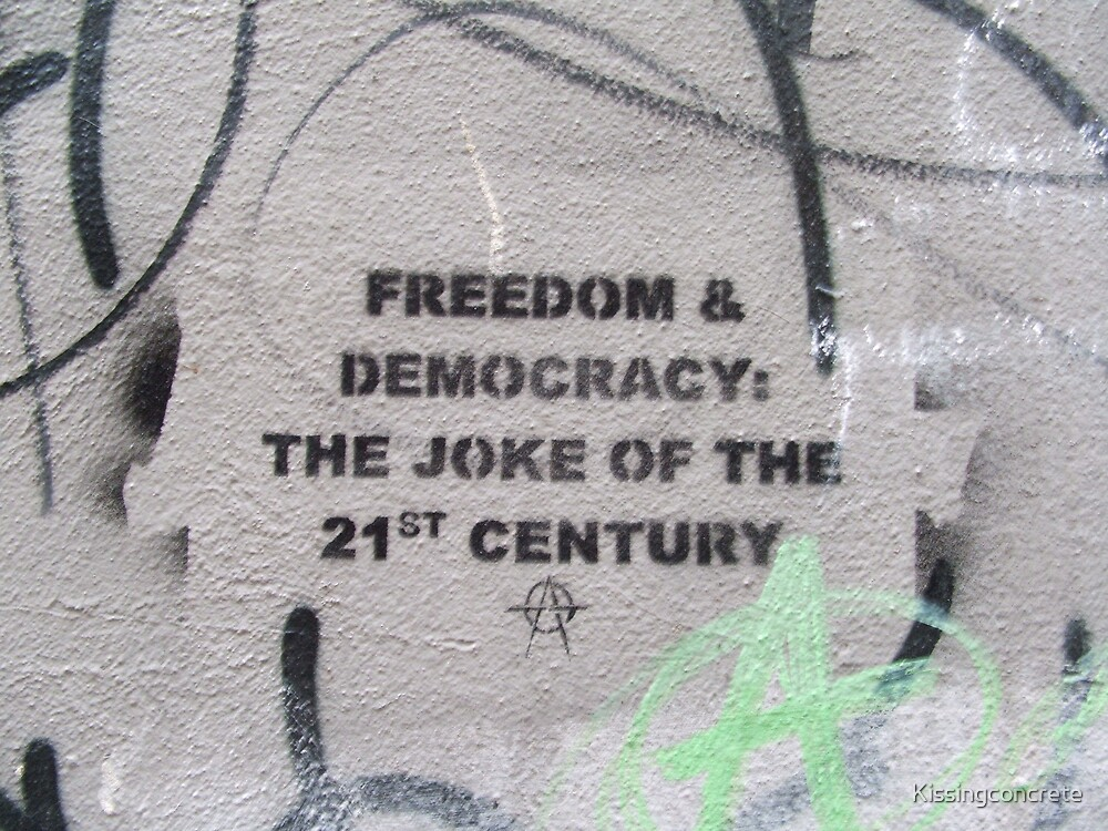 Freedom and Democracy by Kissingconcrete