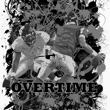 OVERTIME (QUARTERBACK) BLACK AND WHITE by DionJay