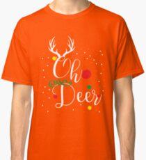 Oh Deer Christmas Design T Shirt Classic T-Shirt