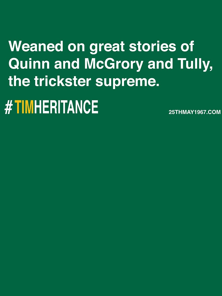 Timheritance by 25thmay1967