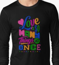 Hannah Hart Love Is So Many Things At Once Long Sleeve T-Shirt