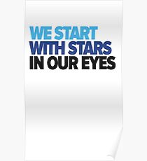 We start with stars in our eyes Poster