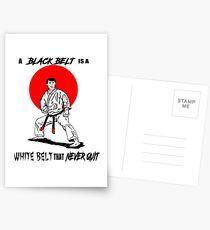 A Black Belt is a White Belt That Never Quit Postcards