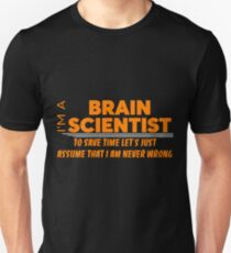 BRAIN SCIENTIST T-Shirt