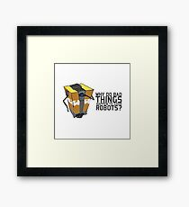 ClapTrap Troubles Framed Print