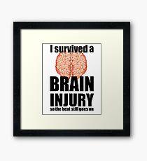 I survived a brain injury Framed Print
